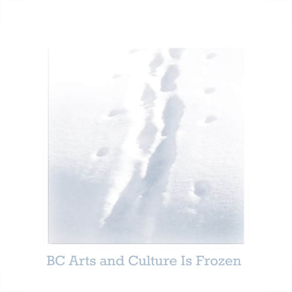 BC Arts and Culture Budget is Frozen (iPhone photo)